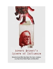 Edward Bryant s Sphere Of Influence