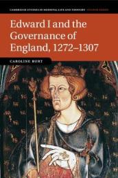 Edward I and the Governance of England, 1272-1307