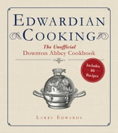 Edwardian Cooking