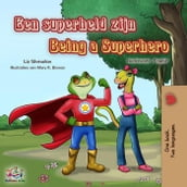 Een superheld zijn Being a Superhero
