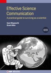 Effective Science Communication (Second Edition)