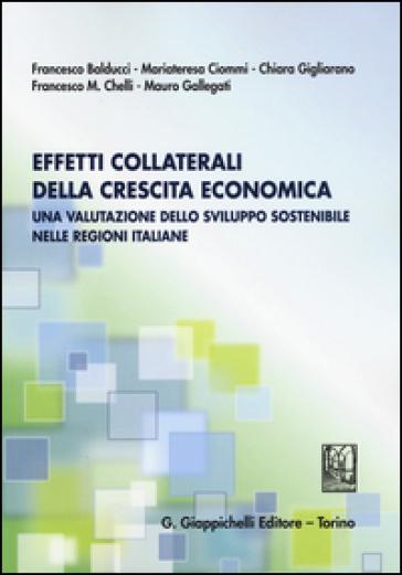 Effetti collaterali della crescita economica. Una valutazione dello sviluppo sostenibile nelle regioni italiane