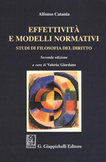 Effettività e modelli normativi. Studi di filosofia del diritto