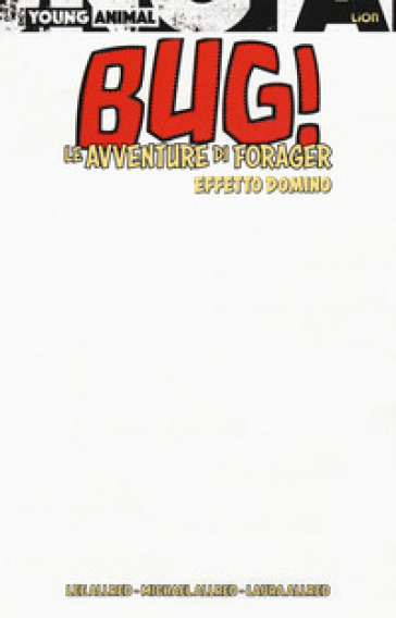 Effetto domino. Bug. Le avventure di Forager. Variant - Lee Allred | Jonathanterrington.com