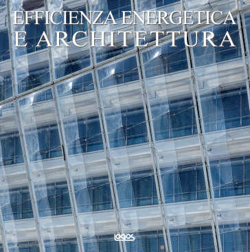 Efficienza energetica e architettura ediz inglese for Architettura olandese