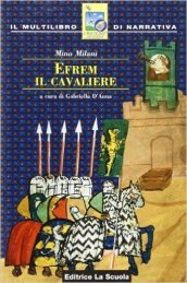Efrem, il cavaliere