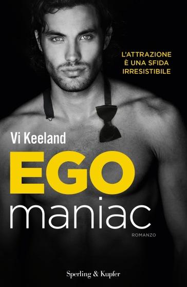 Egomaniac. Ediz. italiana - Vi Keeland | Jonathanterrington.com