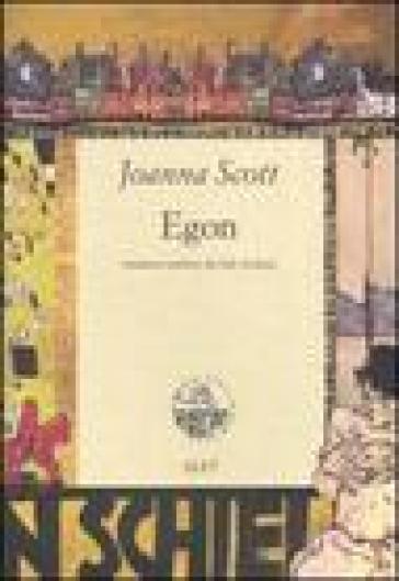 Egon - Joanna Scott |