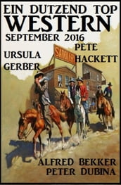 Ein Dutzend Top Western September 2016