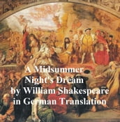Ein Sommernachtstraum (Mid-Summer Night s Dream in German)