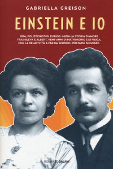 Einstein e io - Gabriella Greison |