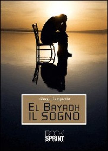 El Bayadh il sogno - Giorgio Lamprecht | Ericsfund.org