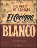 El Cacique Blanco