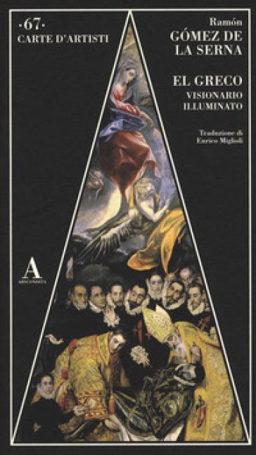 El Greco visionario illuminato