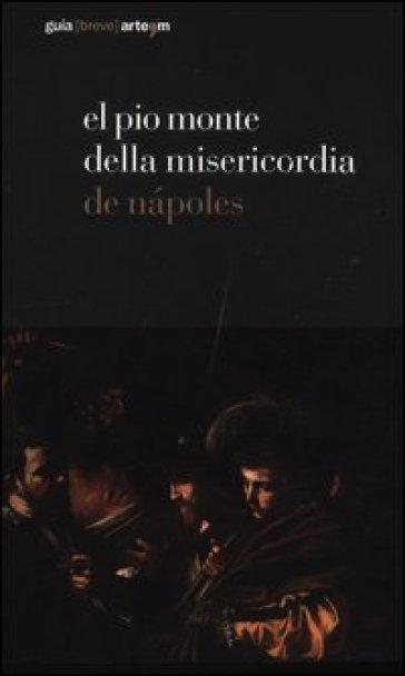 El Pio Monte della Misericordia de Napoles - R. Auriemma  