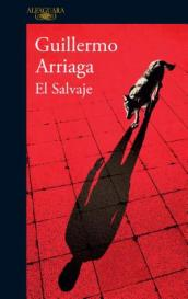 El Salvaje / The Savage