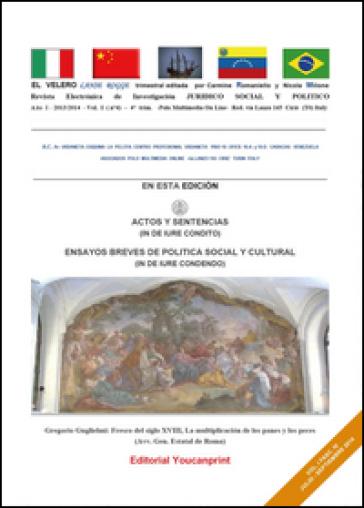El Velero lanse rogge. Luglio-Settembre 2014. Ediz. italiana e spagnola - Carmine Augusto Romaniello | Rochesterscifianimecon.com
