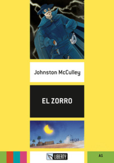 El Zorro. A1. Con File audio per il download - Johnston McCulley |