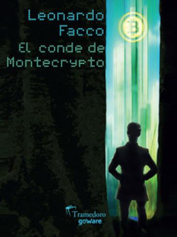 El conde de Montecrypto - Leonardo Facco |