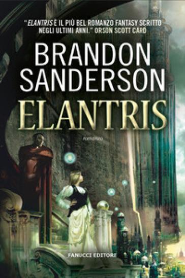 Elantris - Brandon Sanderson   Jonathanterrington.com