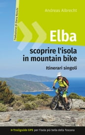 Elba - scoprire l isola in mountain bike