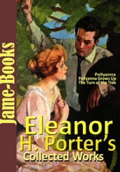 Eleanor H. Porter s Collected Works