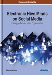 Electronic Hive Minds on Social Media