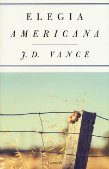 Elegia americana - J. D. Vance | Ericsfund.org
