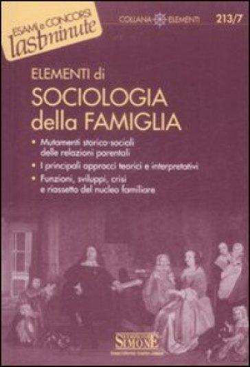 Elementi di Sociologia della famiglia - S. Marzi |