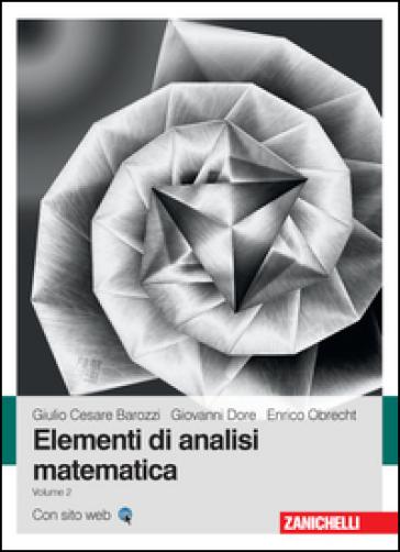 Elementi di analisi matematica. 2. - Giulio C. Barozzi pdf epub