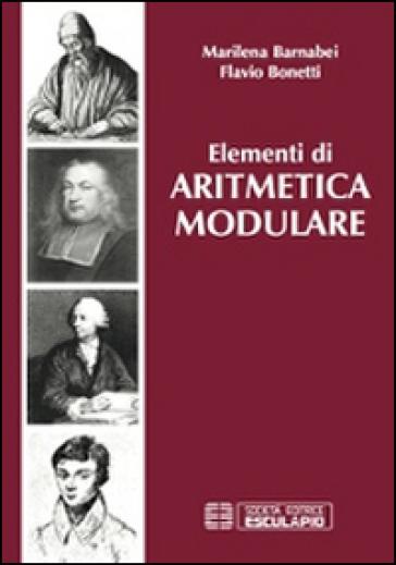 Elementi di aritmetica modulare - Marilena Barnabei |