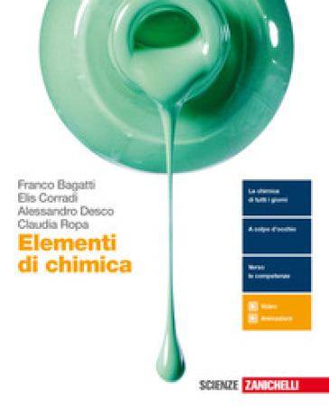 Elementi di chimica. Per le Scuole superiori. Con e-book. Con espansione online - Franco Bagatti |