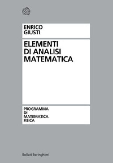 Elementi di analisi matematica - Enrico Giusti   Thecosgala.com