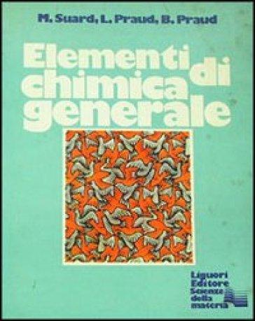 Elementi di chimica generale - M. Suard | Kritjur.org