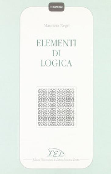 Elementi di logica - Maurizio Negri pdf epub