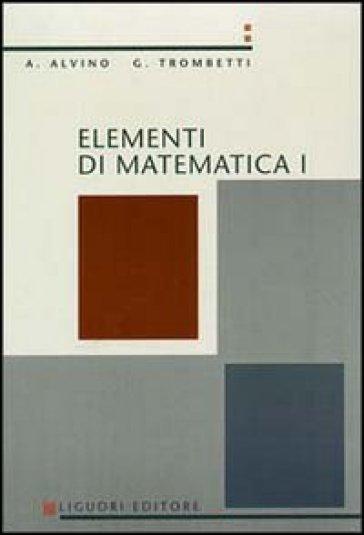 Elementi di matematica 1 - Guido Trombetti |