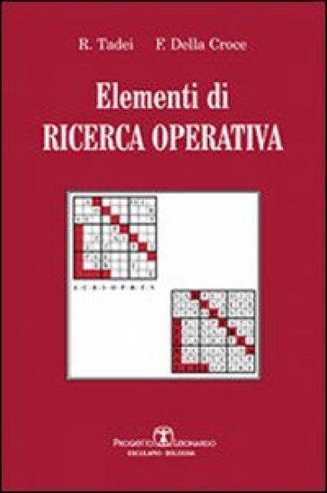 Elementi di ricerca operativa - R. Tadei |