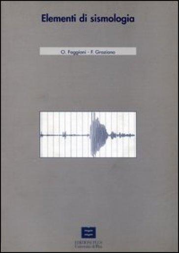 Elementi di sismologia - Franco Graziano | Jonathanterrington.com