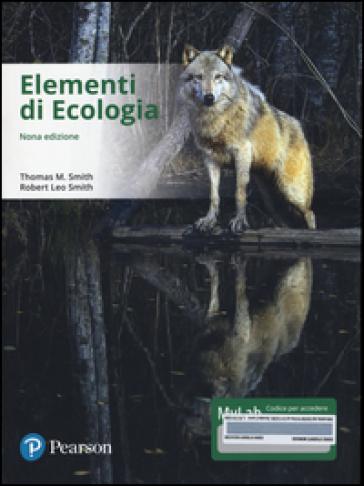Elementi di ecologia. Ediz. mylab. Con eText. Con aggiornamento online - Thomas M. Smith |