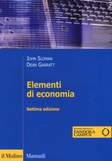 Elementi di economia. Con Contenuto digitale per download e accesso on line - John Sloman |