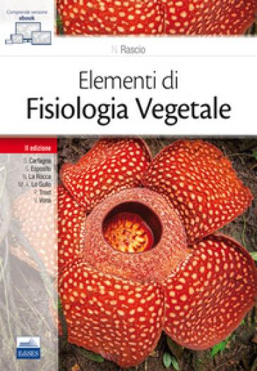 Elementi di fisiologia vegetale - Nicoletta Rascio   Rochesterscifianimecon.com