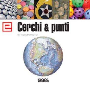 Elementi di grafica. Cerchi & punti. Ediz. inglese - Keith Stephenson |