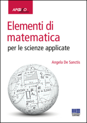 Elementi di matematica per le scienze applicate - Angela De Sanctis pdf epub