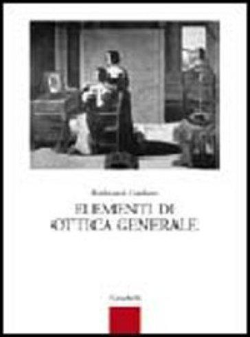 Elementi di ottica generale. Per gli Ist. Tecnici e professionali - Ferdinando Catalano | Kritjur.org