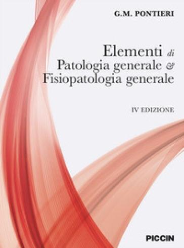 Elementi di patologia generale e fisiopatologia generale - Giuseppe M. Pontieri pdf epub