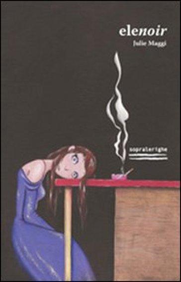 Elenoir - Julie Maggi pdf epub