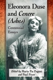 Eleonora Duse and Cenere (Ashes)