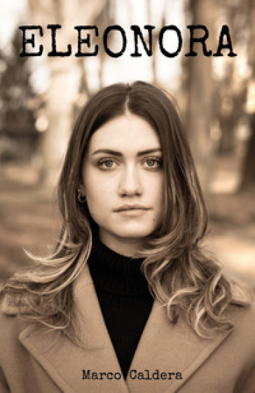 Eleonora - Marco Caldera  