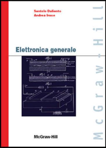 Elettronica generale - Luciano Daliento  