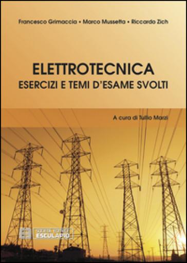 Elettrotecnica. Esercizi e temi d'esame svolti - Riccardo Zich pdf epub